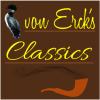 von-Erck's Classics